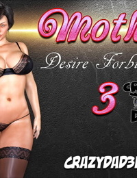 Mother- Desire Forbidden 3 - Madre- Deseo Prohibido 3